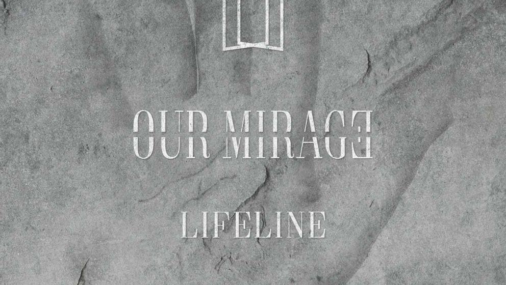 Our Mirage LIFELINE
