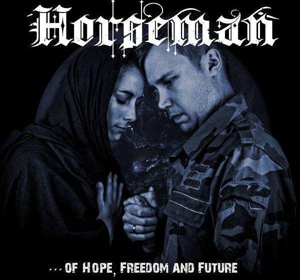 Horseman OF HOPE, FREEDOM AND FUTURE