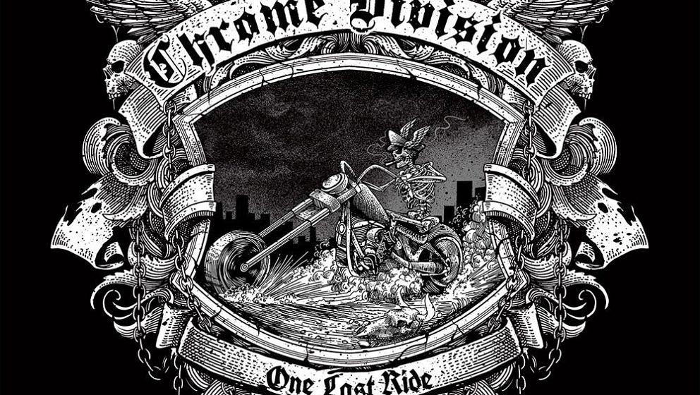 Chrome Division ONE LAST RIDE