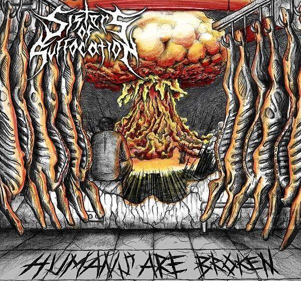 Sisters Of Suffocation HUMANS ARE BROKEN