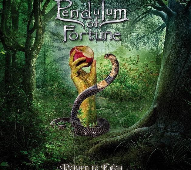 Pendulum Of Fortune RETURN TO EDEN