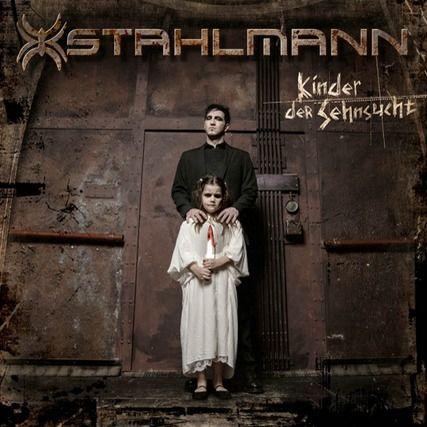 Stahlmann KINDER DER SEHNSUCHT