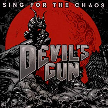 Devil's Gun SING FOR THE CHAOS