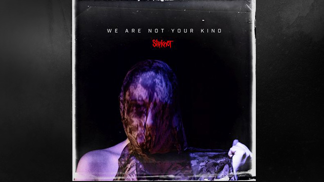 Slipknot-Cover: WE ARE NOT YOUR KIND