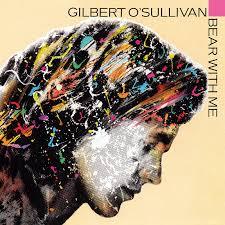 Gilbert O'Sullivan BEAR WITH ME