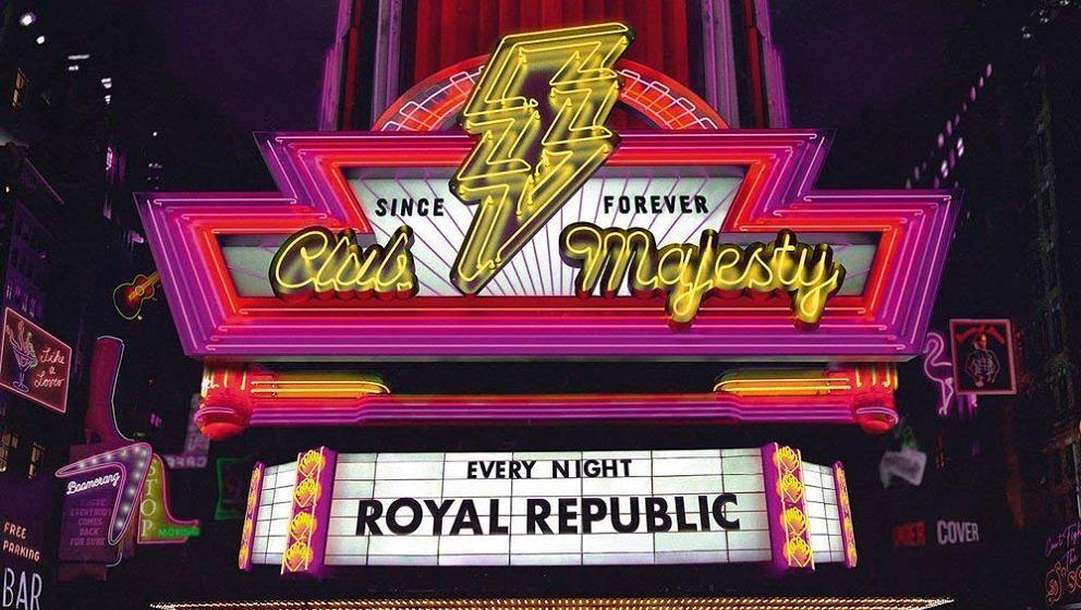 Royal Republic CLUB MAJESTY