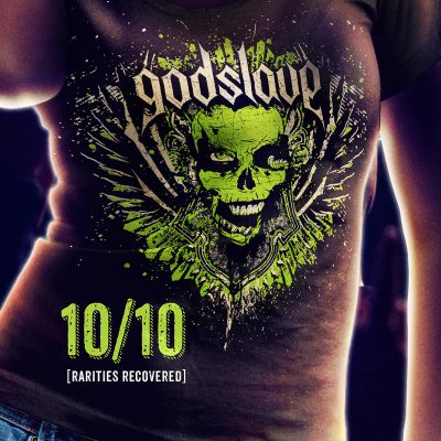 Godslave 10/10 – RARITIES RECOVERED