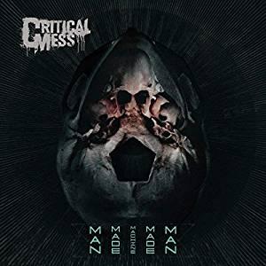 Critical Mess MAN MADE MACHINE MADE MAN