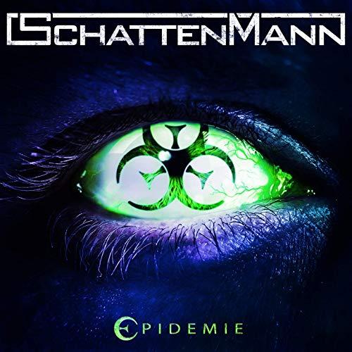 Schattenmann EPIDEMIE