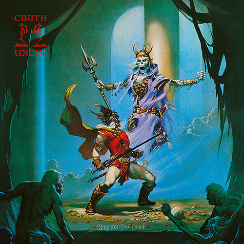 Cirith Ungol KING OF THE DEAD