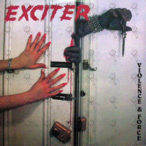 Exciter VIOLENCE AND FORCE