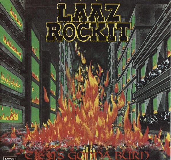 Lääz Rockit CITY'S GONNA BURN