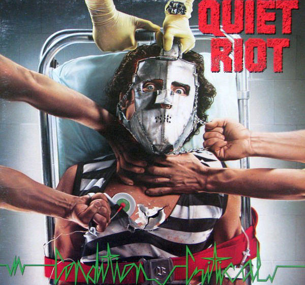 Quiet Riot CONDITION CRITICAL
