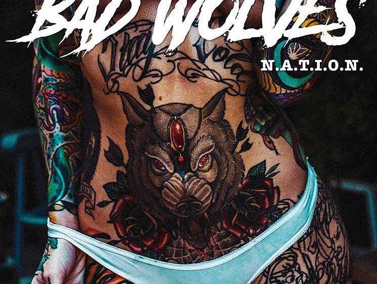 Bad Wolves N.A.T.I.O.N.