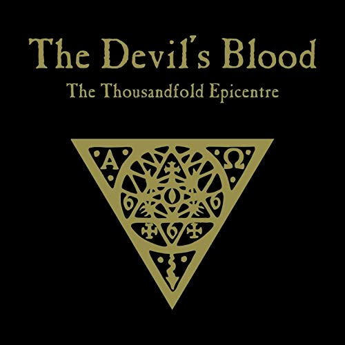 AdM 12/2011: The Devil's Blood THE THOUSANDFOLD EPICENTRE