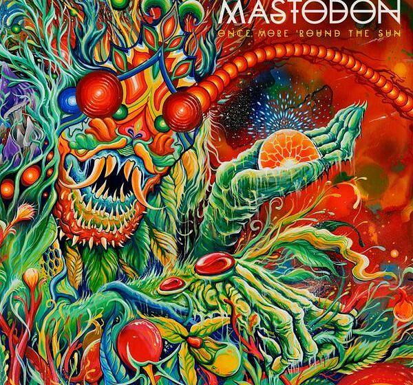 AdM 07/2014: Mastodon ONCE MORE ROUND THE SUN