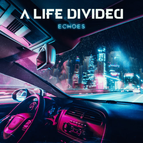 A Life Divided ECHOES