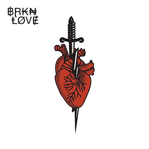 Brkn Love BRKN LOVE
