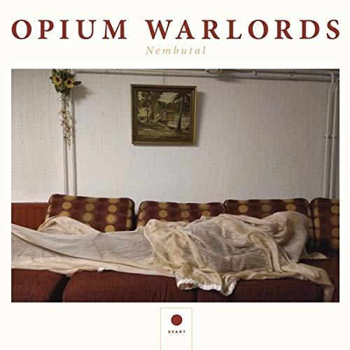 Opium Warlords NEMBUTAL