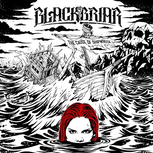 Blackbriar THE CAUSE OF SHIPWRECK